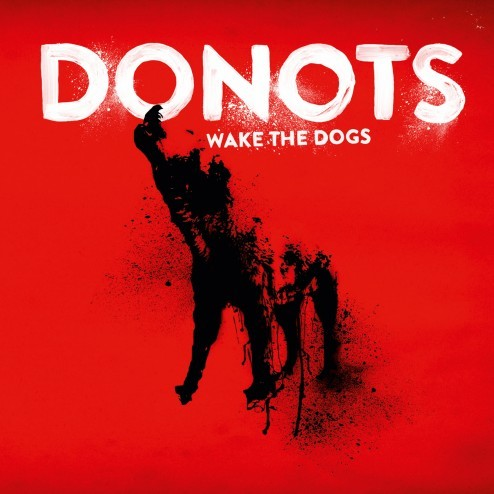 Donots Wake The Dogs Donots 2012 Official Artwork CD Vinyl Rocket Wink Universal Wake the Dogs Red Dog