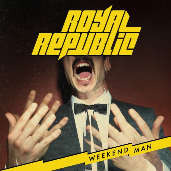 Aufgabenstellung: Musikdesign | Kunde: Universal Music Group | Jahr: 2016 | Projekt: Royal Republic. Weekend Man.