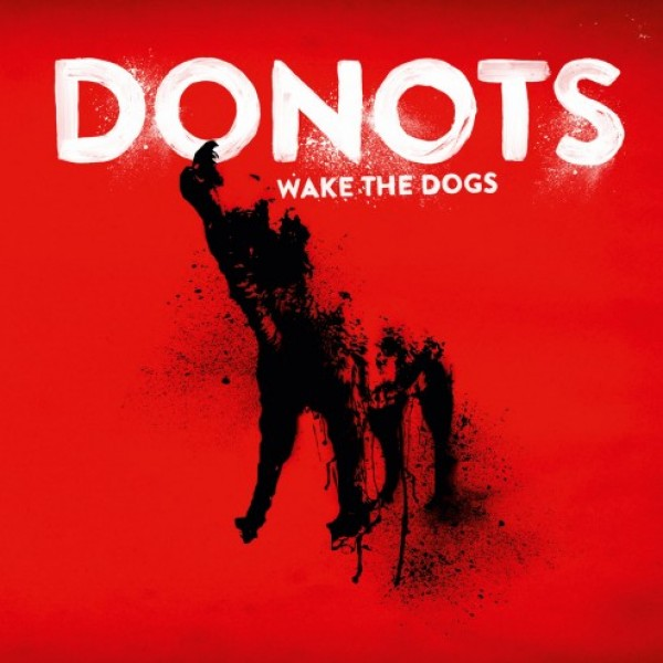 Aufgabenstellung: Musikdesign | Kunde: Universal Music Group | Jahr: 2012 | Projekt: Donots. Wake The Dogs.
