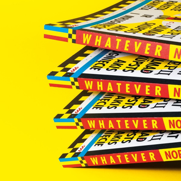 Aufgabenstellung: Buch & Editorial Design | Kunde: Rocket & Wink Supermarket | Jahr: 2020 | Projekt: Whatever 12. Northing Around.